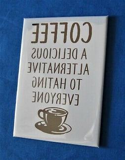 COFFEE ALTERNATIVE - Mini Metal Sign - Refrigerator Fridge M
