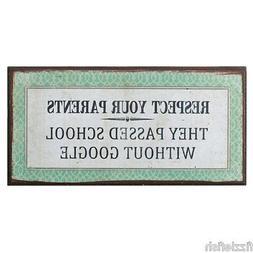 Mini Tin Metal Vintage Plaque Sign - Respect Your Parents, G