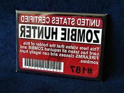 """ZOMBIE HUNTER 2-1/2"""" x 3-1/2"""" Mini Metal Sign Refrigerator T"""
